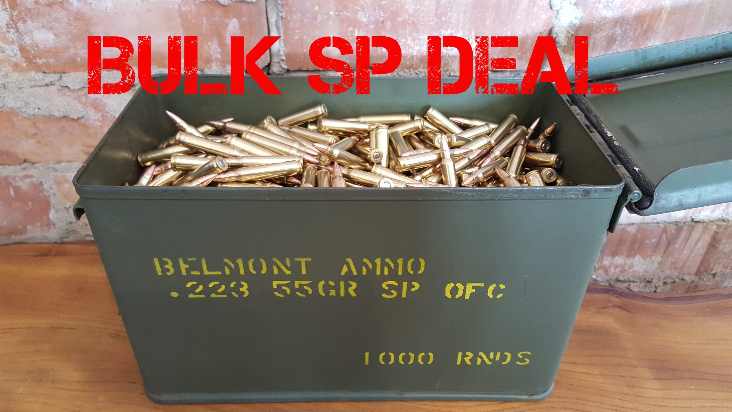 Bulk Deal! 1000 Rounds .223 SP for just $599.00 delivered.
